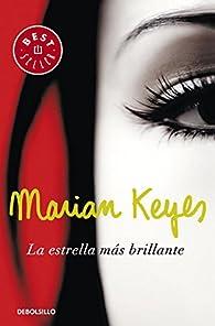 La estrella más brillante par  Marian Keyes