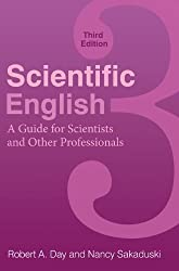 Scientific English: A Guide for Scientists and Other Professionals: A Guide for Scientists and Other Professionals, Third Edition