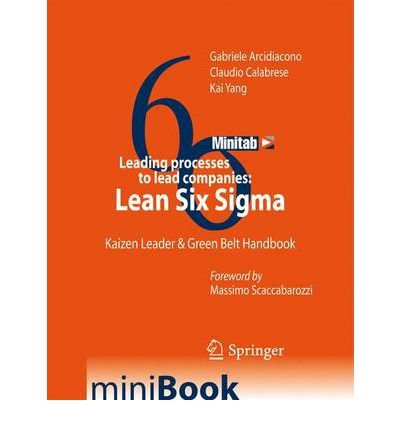 leading-processes-to-lead-companies-lean-six-sigma-kaizen-leader-green-belt-handbook-author-gabriele