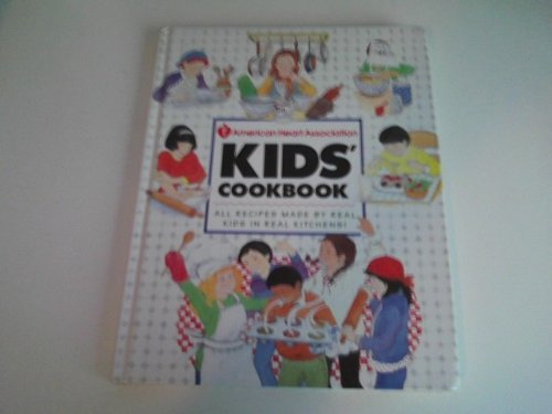 american-heart-association-kids-cookbook-all-recipies-made-by-real-kids-in-real-kitchens