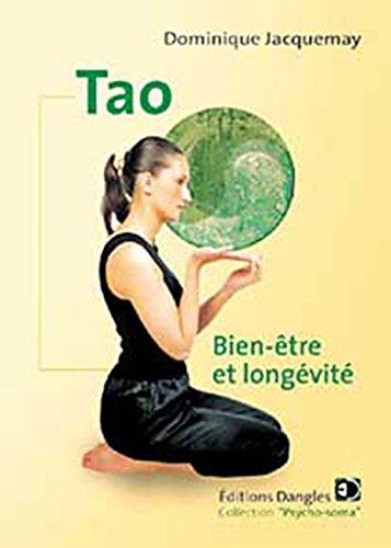 Tao - Bien-être et longevité