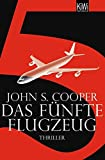 Das fünfte Flugzeug: Thriller (KiWi)
