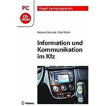Information und Kommunikation im Kfz
