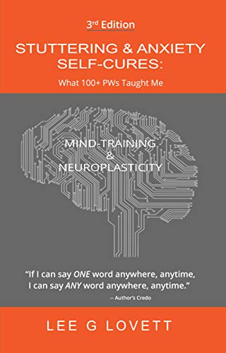 Stuttering & Anxiety Self-Cures: What 100+ PWS Taught Me (English Edition)