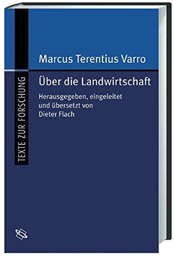 Über die Landwirtschaft (Texte zur Forschung)