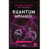 Kuantum Mekaniği: Kuantum Fiziğine Kuramsal Başlangıç