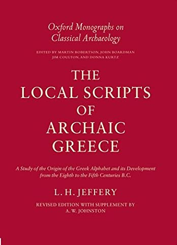 The Local Scripts of Archaic Greece: A Study of the