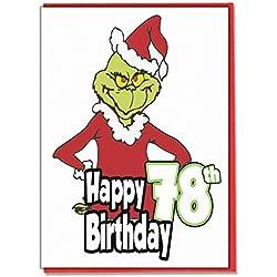 Grinch Geburtstagskarte zum 78. Geburtstag, für Damen, Herren, Tochter, Sohn, Freund, Ehemann, Ehefrau, Bruder, Schwester