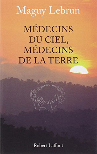 MEDECINS CIEL, MEDECINS TERRE par MAGUY LEBRUN