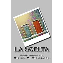 La Scelta: edizione tascabile