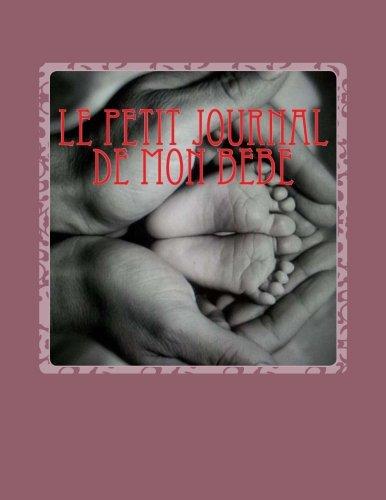 Le Petit Journal De Mon Bebe