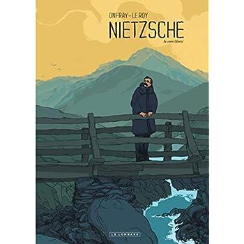 Nietzsche : Se créer liberté