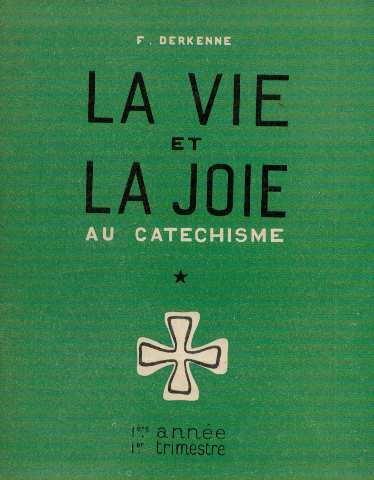 La vie et la joie au catéchisme - Vie Joie De