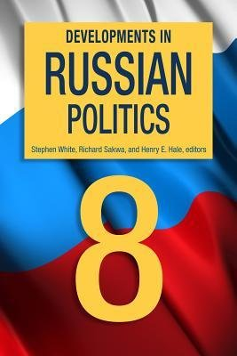 [ { Developments in Russian Politics 8 } ] BY ( Author ) Sep-2014 [ Paperback ]