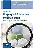 Umgang mit klinischen Medikamenten (Amazon.de)