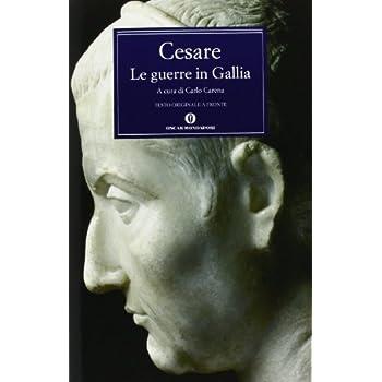 Le Guerre In Gallia-De Bello Gallico
