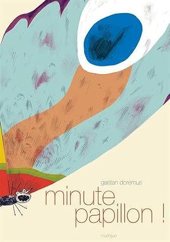 Minute Papillon !
