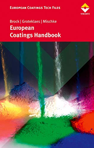 European Coatings Handbook (European Coatings Tech Files) -