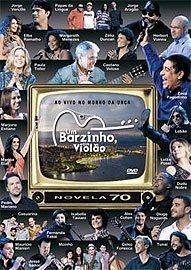 CAETANO VELOSO/PAULA TOLLER/LOBAO/TUNAI/ALEX COHEN - UM BARZINHO, UM VIOLAO - NOVELA 70 (MUSICPAC) (Novelas De Dvd)
