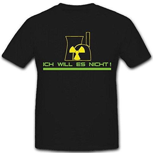 Atomenergie ich will es nicht Kraftwerk gefährliche Strahlungen - T Shirt #2363, Farbe:Schwarz, Größe:Herren 4XL