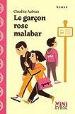 """Afficher """"Le garçon rose malabar"""""""