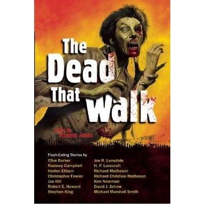 The Dead That Walk: Flesh-Eating Stories Lowder, James ( Author ) Nov-03-2009 Paperback
