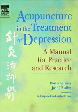 acupuncture-in-the-treatment-of-depression-a-manual-for-practice-and-research-by-rosa-n-schnyer-2001-09-10