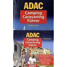 ADAC Camping-Caravaning-Führer 2007: Paket Südeuropa. Mit CD-ROM