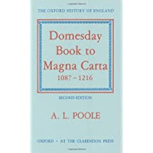 From Domesday Book to Magna Carta, 1087-1216 (Oxford History of England)