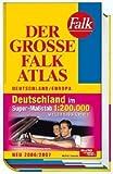 Der Große Falk Atlas 2006/2007 Deutschland/Europa