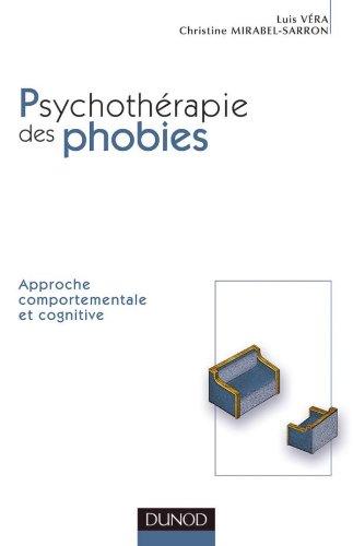 Psychothérapie des phobies : Approche comportementale et cognitive