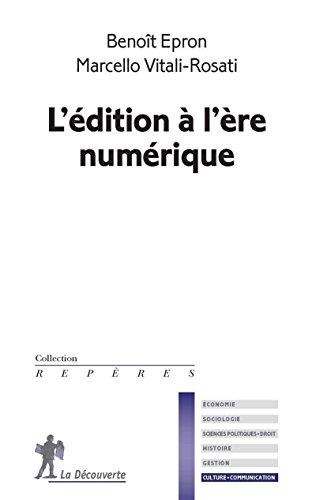 L'édition à l'ère numérique par Benoît EPRON