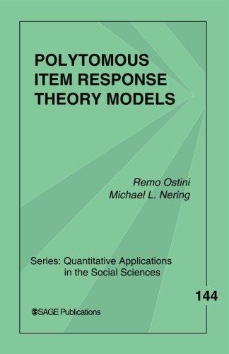 Polytomous Item Response Theory Models: Volume 1