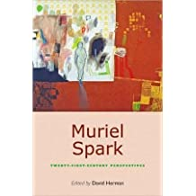 [Muriel Spark: Twenty-first-century Perspectives] (By: David Herman) [published: June, 2010]