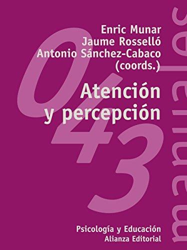 Atención y percepción (El Libro Universitario - Manuales nº 43) por Enric Munar i Roca