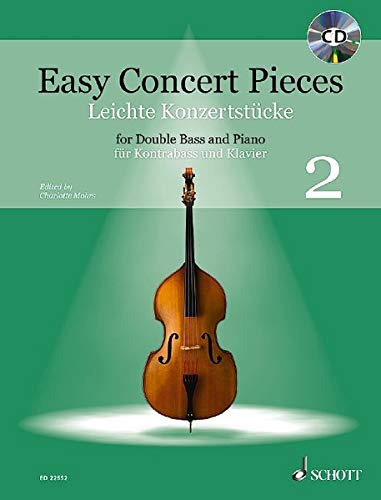Easy Concert Pieces: 24 Easy Pieces from 5 Centuries using half to 3rd Position. Band 2. Kontrabass und Klavier. Ausgabe mit CD.