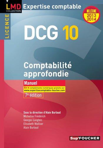 DCG 10 Comptabilité approfondie 7e édition Millésime 2013-2014
