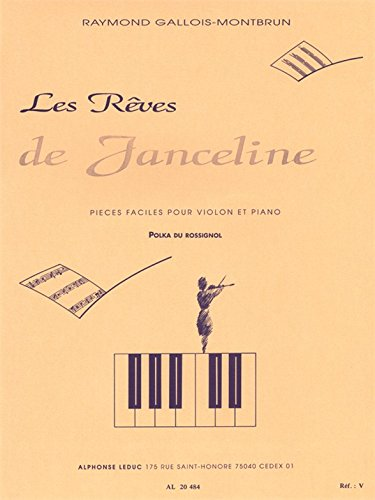 REVES DE JANCELINE N007:POLKA DU ROSSIGNOL VIOLON ET PIANO par GALLOIS-MONTBRUN