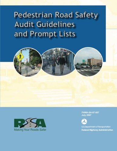 Pedestrian Road Safety Audit Guidelines and Prompt List por U.S Department of Transportation
