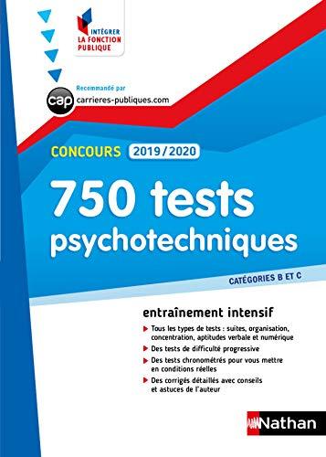 Tests psychotechniques - 750 QCM - Catégorie B et C - Intégrer la fonction publique - 2019/2020 (CONCOURS ADMINISTRATIFS t. 43) (French Edition)