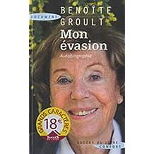 Mon évasion : Autobiographie
