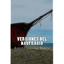 Versiones del Naufragio: Editorial Alvi Books