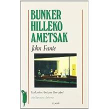 Bunker Hilleko ametsak (Literatura)