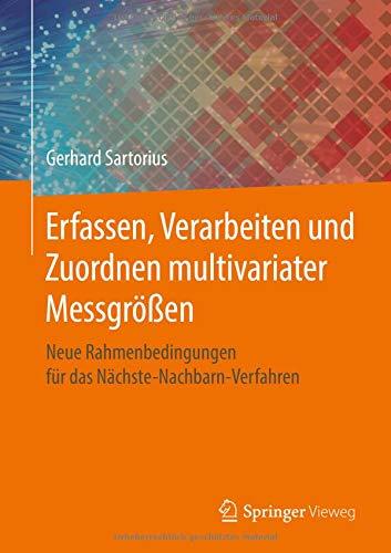 Erfassen, Verarbeiten und Zuordnen multivariater Messgrößen: Neue Rahmenbedingungen für das Nächste-Nachbarn-Verfahren