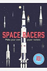 Space Racers: Make your own paper rockets Hardcover