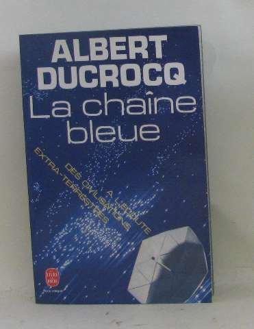 La Chane bleue :  l'coute des civilisations extra-terrestres (Le Livre de poche)