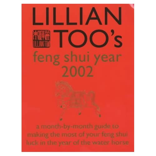 Lillian Too's Feng Shui Year 2002: The Book of Auspicious Days by Lillian Too (2001-11-19)