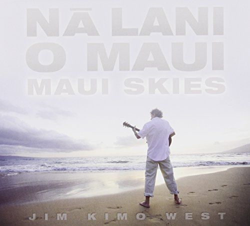 Na Lani O Maui-Maui Skies by Jim, Kimo, West [Music CD]