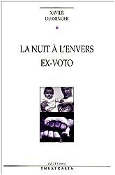 LA NUIT A L'ENVERS EX-VOTO
