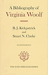 [(A Bibliography of Virginia Woolf)] [By (author) B. J. Kirkpatrick ] published on (February, 1998)